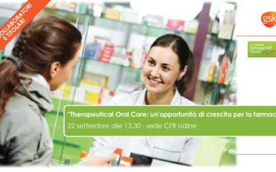 """""""Therapeutical Oral Care: un'opportunità di crescita per la farmacia"""" – 22 settembre 2016"""