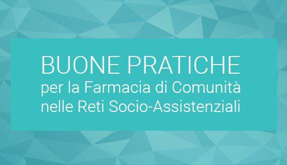 Buone Pratiche per la Farmacia di Comunità nelle Reti Socio-Assistenziali