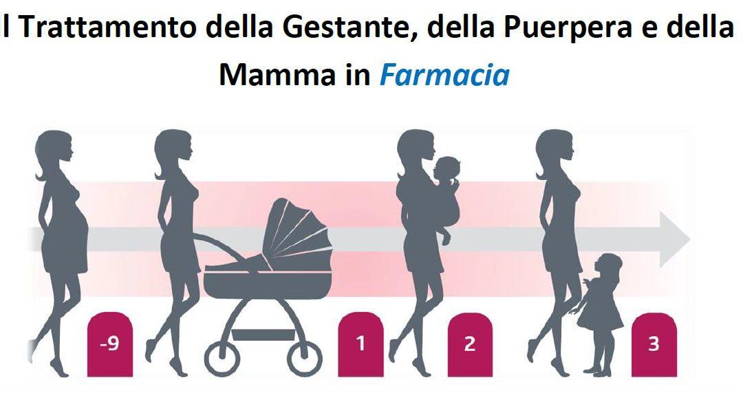 Il Trattamento della Gestante, della Puerpera e della Mamma in Farmacia – CORSO FAD